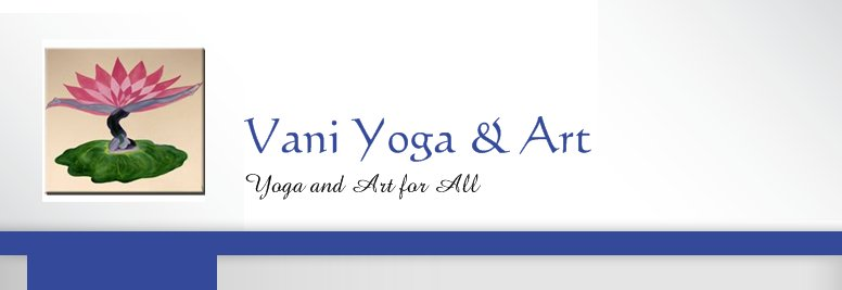 Vani Yoga & Art - Yoga and Art for All